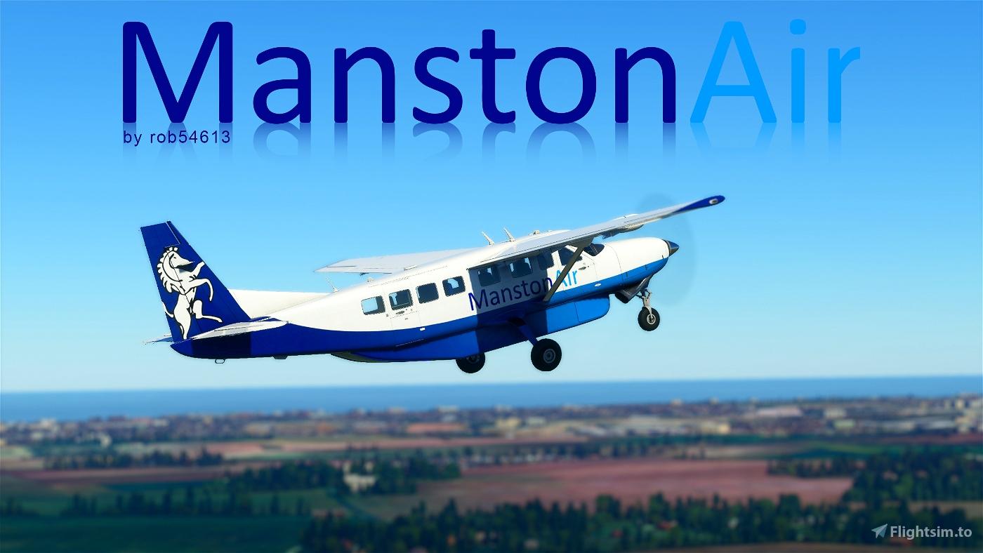 Manston Air Cessna 208b Grand Caravan EX Livery Flight Simulator 2020