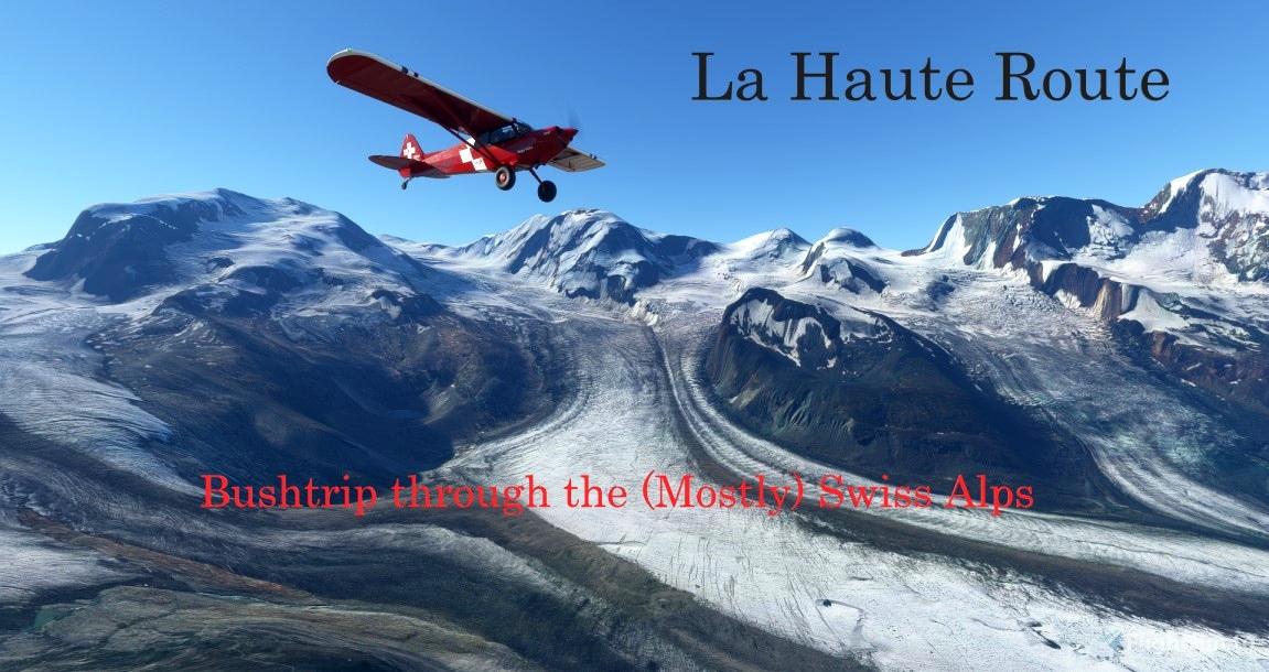 La Haute Route - Alpine Bushtrip Flight Simulator 2020