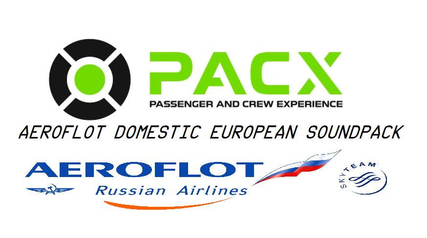 Aeroflot domestic/european soundpack for PACX Flight Simulator 2020