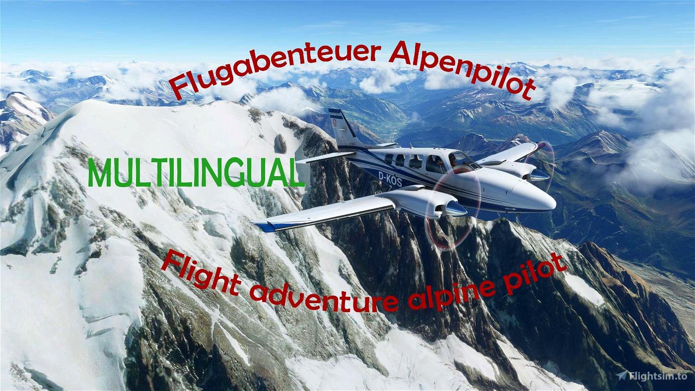 "Flight Adventure: ""Alpine pilot"" Flight Simulator 2020"